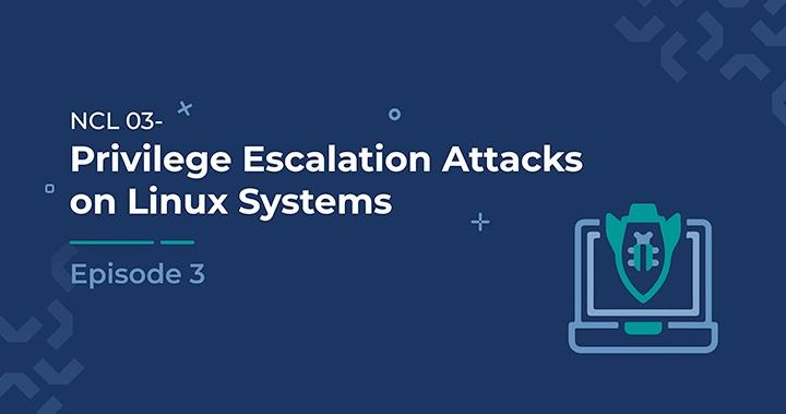 Privilege Escalation Attacks on Linux Systems